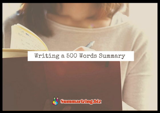 500 words summary online