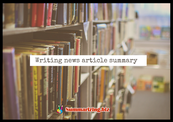how to write a summary of a newspaper article