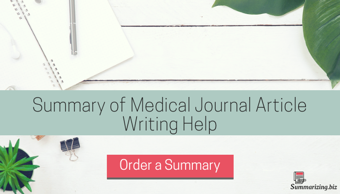 summary of medical journal article help